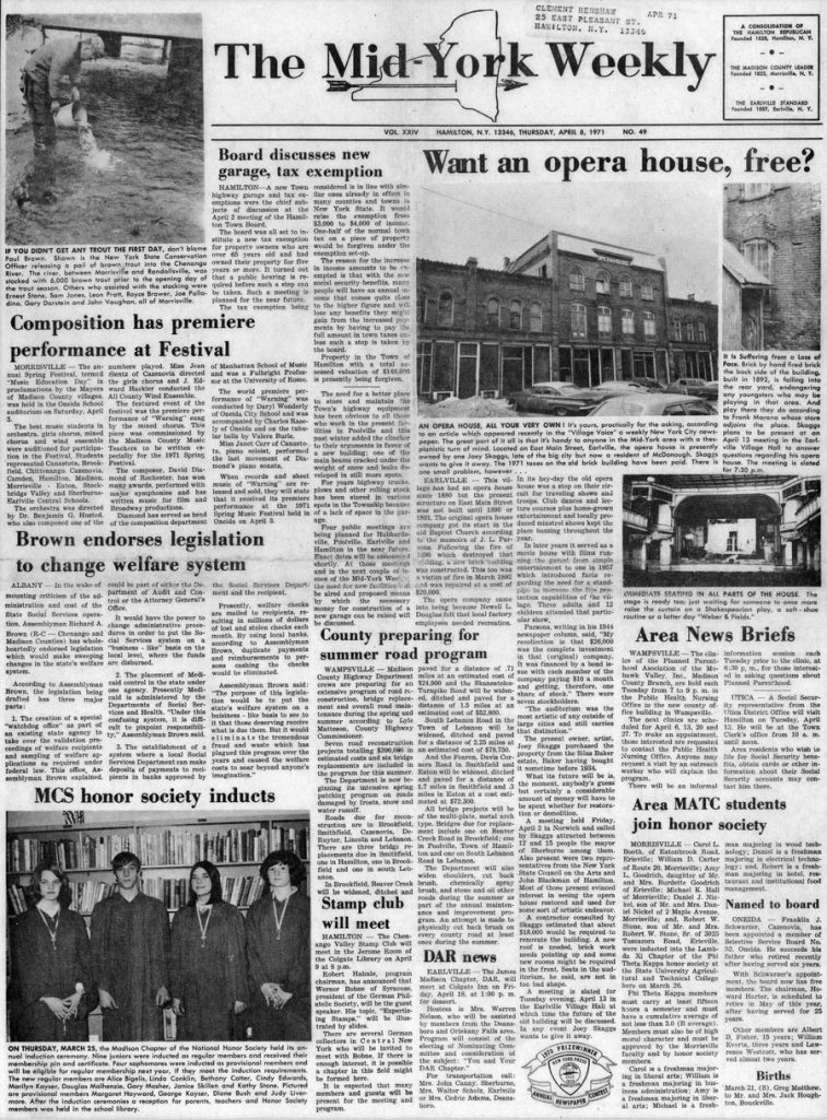 Want an opera house, free? The Mid York Weekly, April 8, 1971