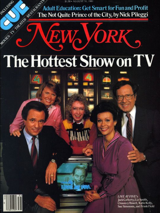 "Hottest Show on TV (Cover of article about popularity of WNBC TV's ""Live at Five""), New York Magazine, August 31, 1981"