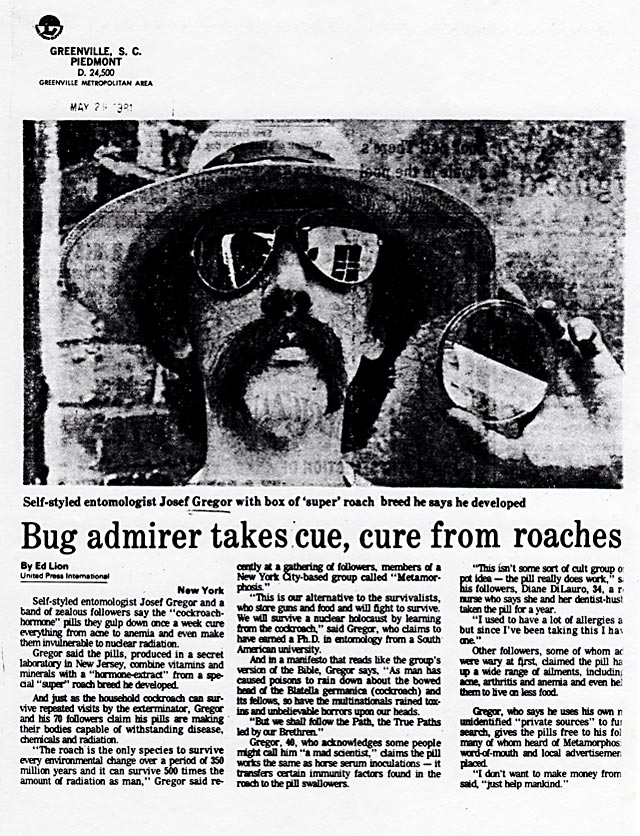 Bug admirer takes cue, cure from roaches, UPI, Piedmont, Greenville, South Carolina, May 28, 1981