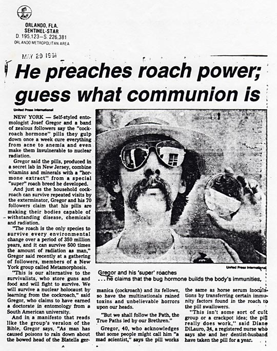 He preaches roach power, guess what communion is, UPI, Sentinel-Star, Orlando, Florida, May, 29, 1981