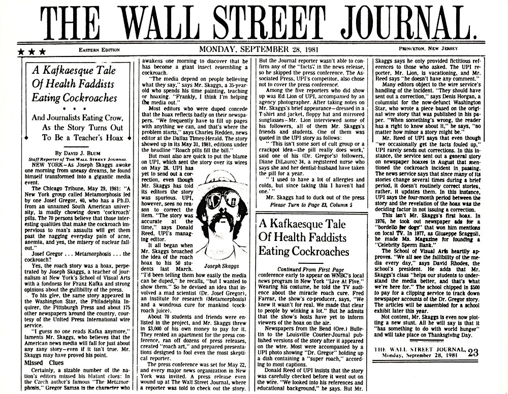 A Kafkaesque Tale Of Health Faddists Eating Cockroaches, by David J. Blum, Wall Street Journal, September 28, 1981