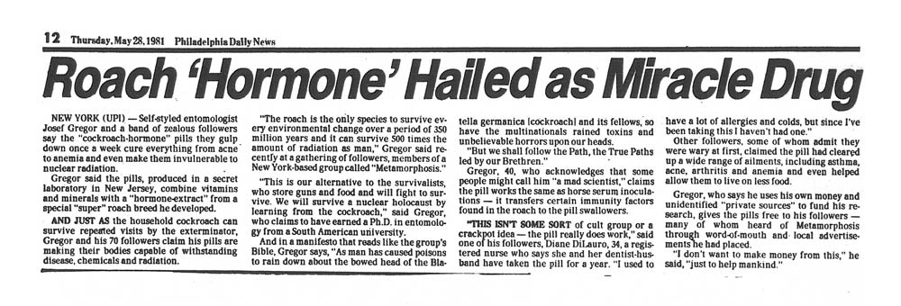 "Roach 'Hormone"" Hailed as Miracle Cure, UPI, Philadelphia Daily News, May 28, 1981"