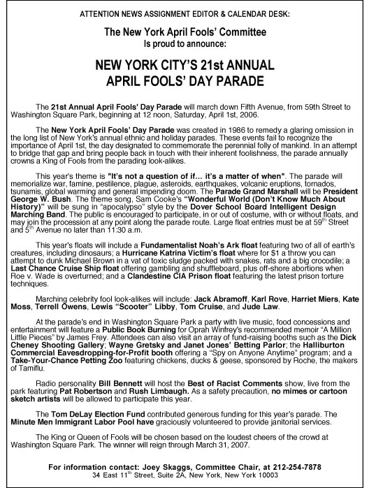 21st Annual April Fools' Day Parade press release, 2006