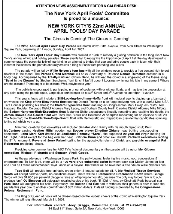 22nd Annual April Fools' Day Parade press release, 2007