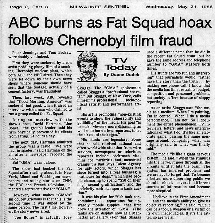 ABC burns as Fat Squad hoax follows Chernobyl film fraud, by Duane Dudek, Milwaukee Sentinel, May 21, 1986