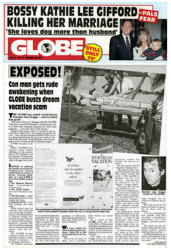 Exposed! Con man gets rude awakening when GLOBE busts dream vacation scam, by Stan Wulff and Terri Robinson, Globe, December 18, 1990