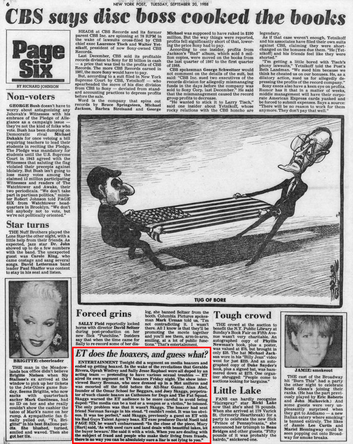 ET does the hoaxers, and guess what? by Richard Johnson, Page Six, New York Post, September 20, 1988