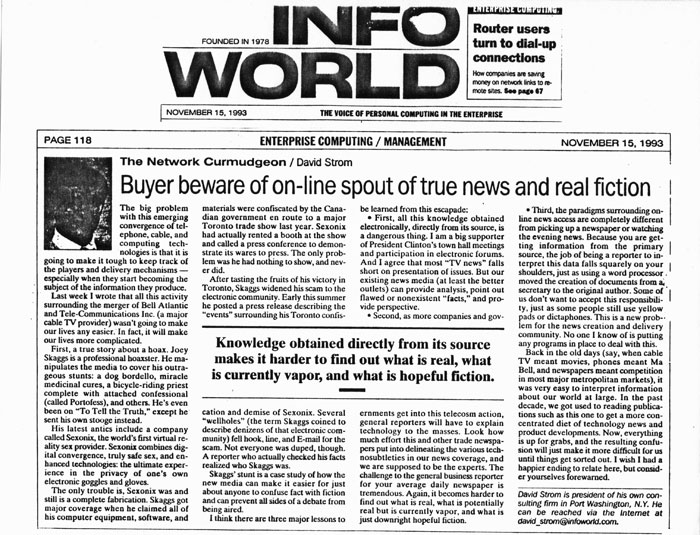Buyer be ware of on-line spout of true news and real fiction, by David Strom, Info World, November, 15, 1993