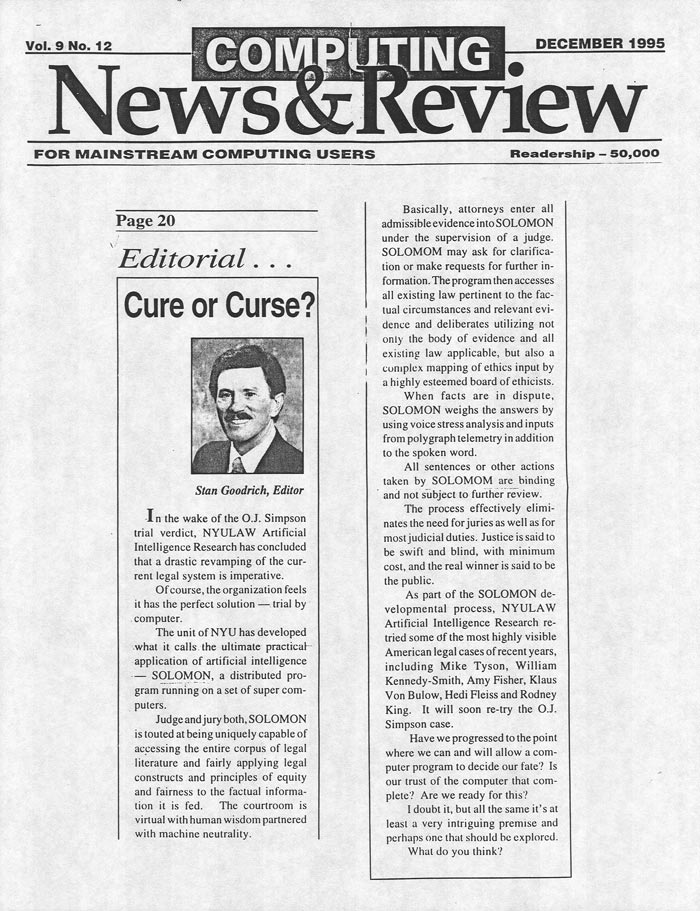 Editorial: Cure or Curse?, by Stan Goodrich, Editor, Computing News & Review, December 1995