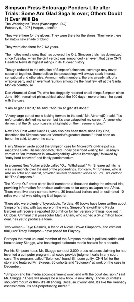 Simpson Press Entourage Ponders Life after Trials: Some Are Glad Saga Is over; Others Doubt It Ever Will Be, by Jennifer Harper, The Washington Times, February 7, 1997