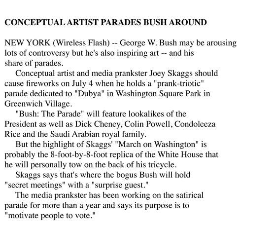 Conceptual Artist Parades Bush Around, Flashnews, July 2004
