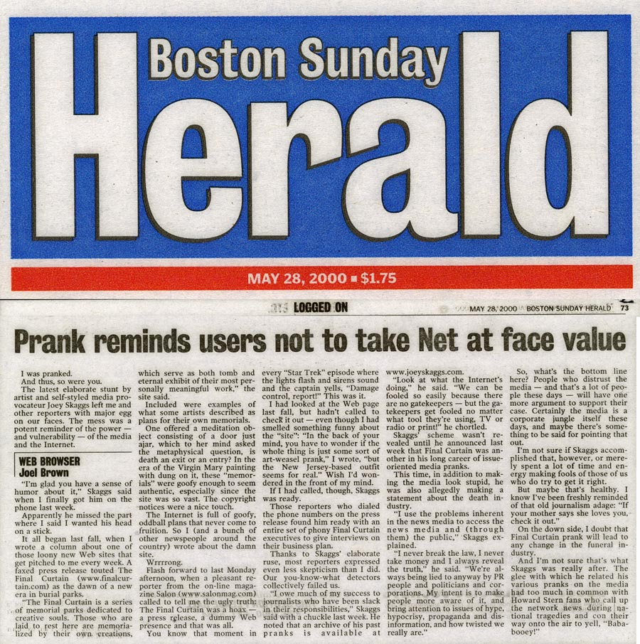 Prank reminds users not to take Net at face value, Boston Sunday Herald, May 28, 2000