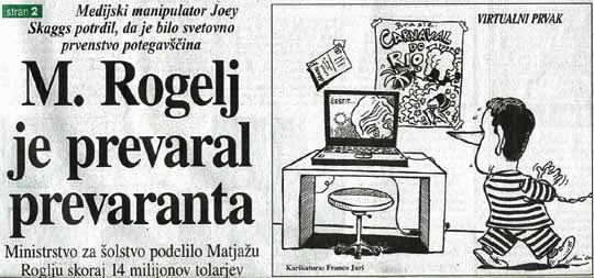 Media manipulator Joey Skaggs confirmed that the world championship is a hoax, Dnevnik, February 28, 2001