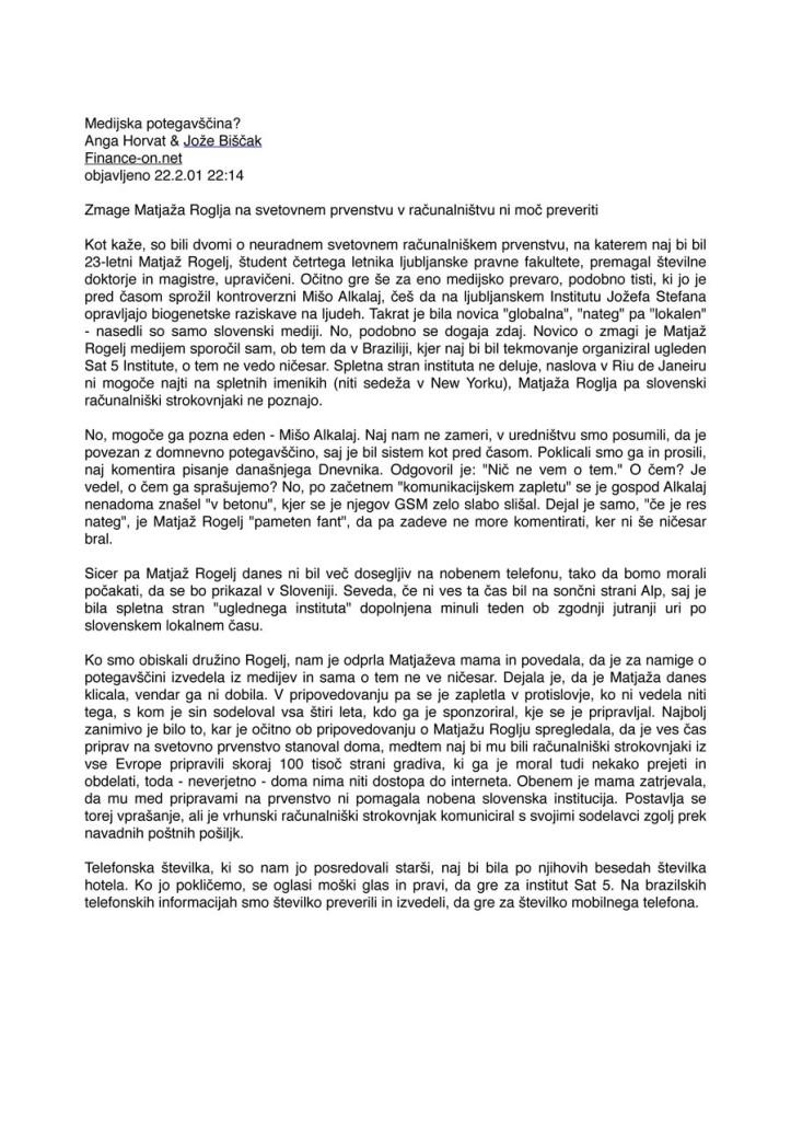 Medijska potegavščina? Anga Horvat & Jože Biščak, Finance-on.net, February 22, 2001 [in Slovene]