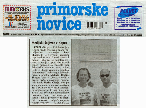 Joey Skaggs and Boris Cibej in Sat 5 Institute T-shirts, Primorske Novice, June 26, 2001