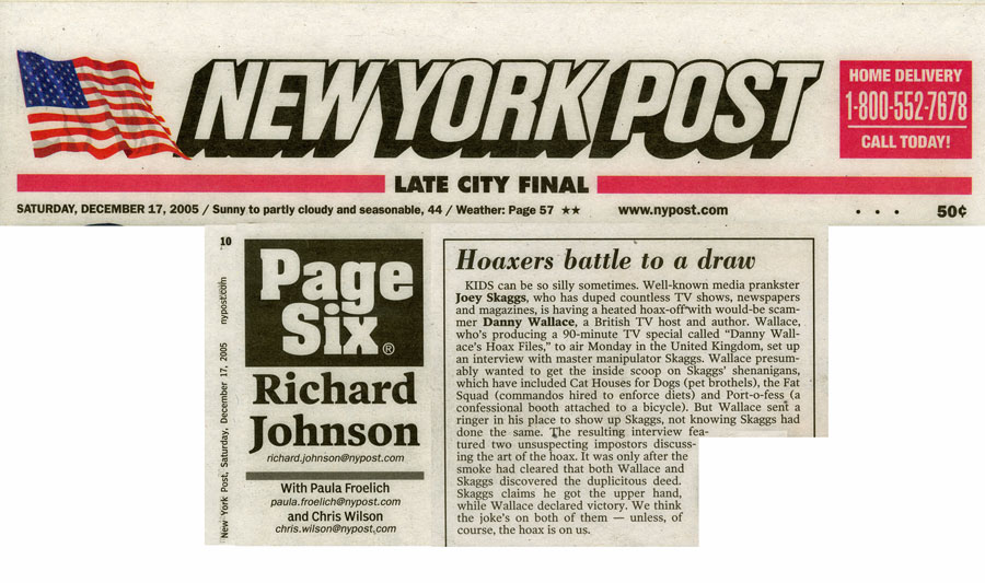 Hoaxers Battle to a Draw, by Richard Johnson, NY Post Page Six, December 17, 2005