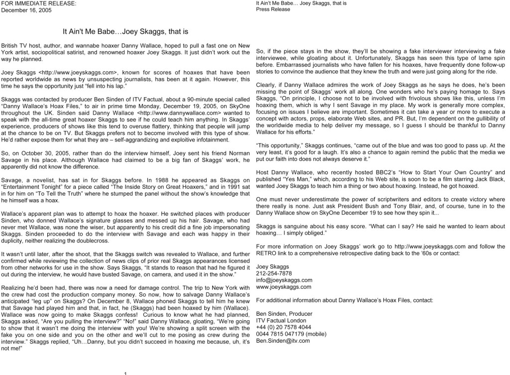 It Ain't Me Babe...Joey Skaggs, that is, press release, December 16, 2005